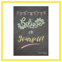 Believe in yourself child's poster