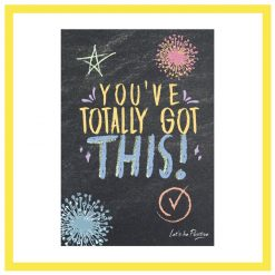 You've totally got this children's poster