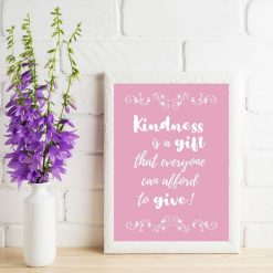 Kindness is a gift poster