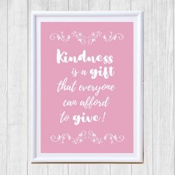 Kindness is a gift quote pink