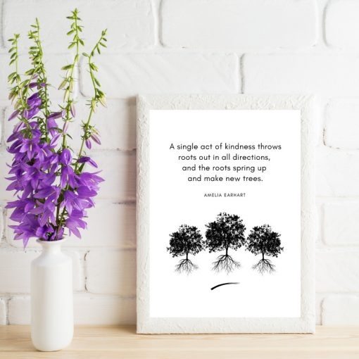 Printed Kindness Quote Amelia Earhart