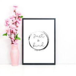 Just be Kind print